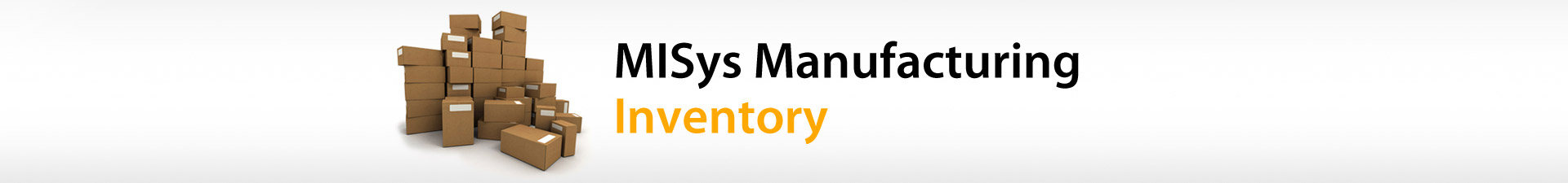 MISys Manufacturing Software Inventory Control and Management